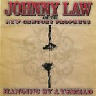 Johnny Law and the New Cent...-Hanging By A Thread CD NEW