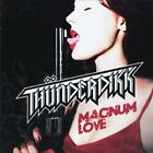 Thunderdikk-Magnum Love CD NEW