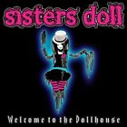 Sisters Doll-Welcome to the Dollhouse CD NEW