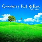 Tab Laven-Cranberry Red Balloon CD NEW