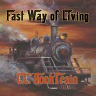C.C. Rocktrain-Fast Way of Living CD NEW