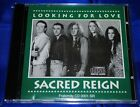 SACRED REIGN - Looking For Love - CD