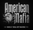 American Mafia-Rock N` Roll Hit Machine CD NEW