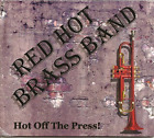 Red Hot Brass Band-Hot Off the Press! CD NEW