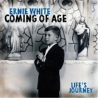 Ernie White-Coming of Age CD NEW