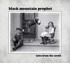 Black Mountain Prophet-Tales from the South CD NEW