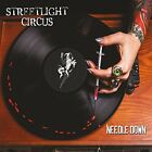 Streetlight Circus-Needle Down CD NEW