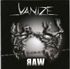 Vanize – Raw ULTRA RARE COLLECTOR'S NEW CD! FREE SHIPPING!