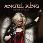 ANGEL KING-WORLD OF PAIN CD NEW