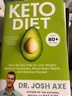 Keto Diet Your 30 Day Plan to Lose Weight by Josh Axe 19FEB19 Low Fat Hardcover