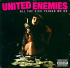 United Enemies-All The Sick Things We Do CD NEW