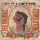 CATCH 22 - PERMANENT REVOLUTION  CD NEW+