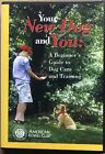 Your New Dog And You A Beginners Guide to Dog Care and Training DVD
