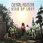 Crystal Fighters - Star of Love (cd 2010)