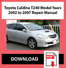 Workshop Service Repair Manual for Toyota Caldina T240 Model Years 2002 to 2007
