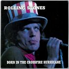 The Rolling Stones - BORN IN THE CROSSFIRE HURRICANE