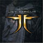 Jet Circus-Look At Death Now CD NEW