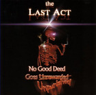 The Last Act-No Good Deed Goes Unpunished CD NEW