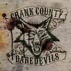 CRANK COUNTY DAREDEVILS-LIVIN` IN THE RED CD NEW