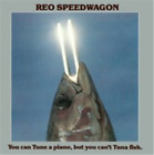 REO Speedwagon-You Can Tune a Piano, But You Can't Tun CD / Remastered Album NEW