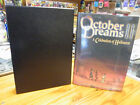 OCTOBER DREAMS 2 SIGNED  RD HC 1ST 41 SIGNERS 2016