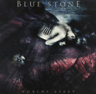 BLUE STONE-WORLDS APART CD NEW