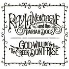 Ray Lamontagne  - God Willin and The Creek Dont Rise ** Free Shipping**