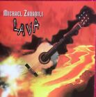 Lava by Michael Zanabili (CD, May-2005, Arrow Records)