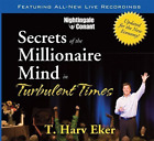Secrets of the Millionaire Mind in Turbulent Times CD NEW