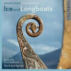 Ake & Jens Egevad; Ensemble...-Ice And Longboats: Ancient Music Of Scandi CD NEW