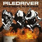PILEDRIVER-BROTHERS IN BOOGIE -DIGI- CD NEW