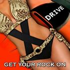 X-DRIVE-GET YOUR ROCK ON CD NEW