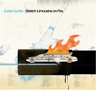 Catie Curtis-Stretch Limousine On Fire CD NEW