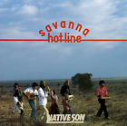 NATIVE SON-SAVANNA HOT-LINE (LTD/HQCD/REMASTER) CD NEW