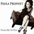 PROPHET,PAULA-FROM ME TO YOU CD NEW
