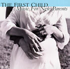 Various Artists - Music for a New Parent: First Child - CD