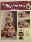Playtime Food Meals Pizza Cake Cookies  More Plastic Canvas Pattern Book