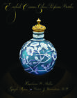 English Cameo Glass Perfume Bottles A book by Miller Syers Weinstein