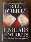 Pinheads and Patriots  Where You Stand in the Age of Obama Bill OReilly SIGNED