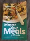 Weight Watchers Master Your Meals And Snacks 50 Simple Start Recipes 2013