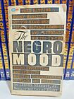 Scarce The Negro Mood by Lerone Bennett Jr 1st Printing 1965