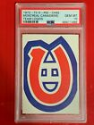 1972-73 O-Pee-Chee Team Logos #10 Montreal Canadiens PSA 10 GEM MINT Pop 1
