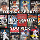TOPPS X SPORTS ILLUSTRATED 2021 YOU PICK FINISH YOUR SET!! | IN HAND