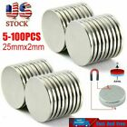Lot Super Strong Round Disc N35 Magnets Rare Earth Neodymium 25mm x 2mm