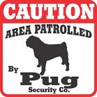 Pug Caution Dog Sign Many Pet Breeds Available