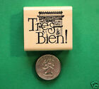 Teachers French Tres Bien wood mounted rubber stamp