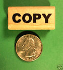 COPY Wood Mounted Rubber Stamp