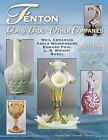 Fenton Glass Made For Other Companies 1907 1980 Guide
