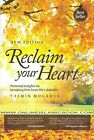 Reclaim Your Heart by Yasmin Mogahed 2012 Paperback