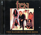 Ten - The Rainbow in the Rose. 2-CD live set. Osaka Japan 1997 Gary Hughes AOR